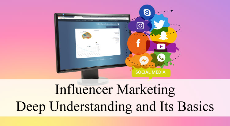 Influence Marketing :From basic