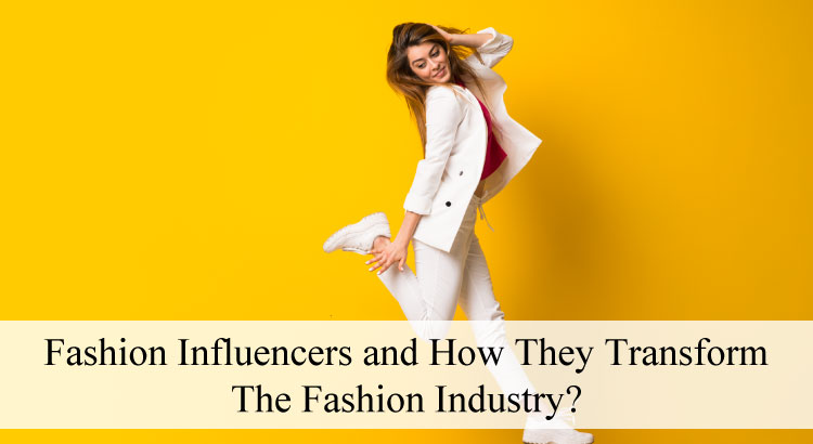 Fashion Influencers - Top Influencers